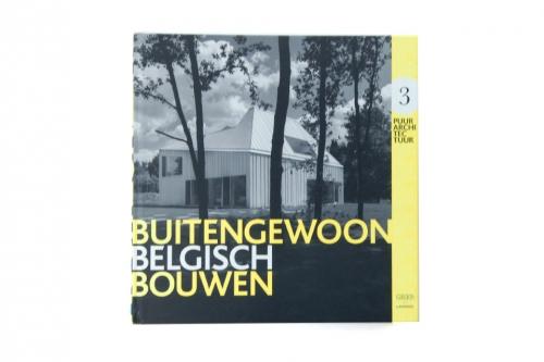 Buitengewoon Belgisch Bouwen 3
